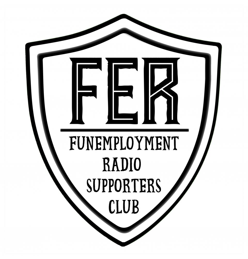 Funemployment Radio Supporters Pin